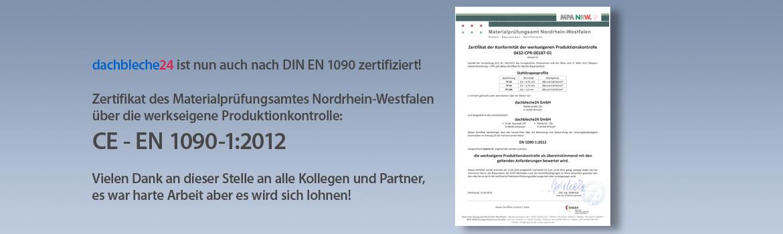 dachbleche24 ist nun auch nach DIN EN 1090 zertifiziert