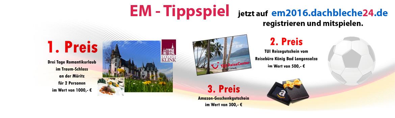 EM 2016 - dachbleche24 Tippspiel, die Preise.