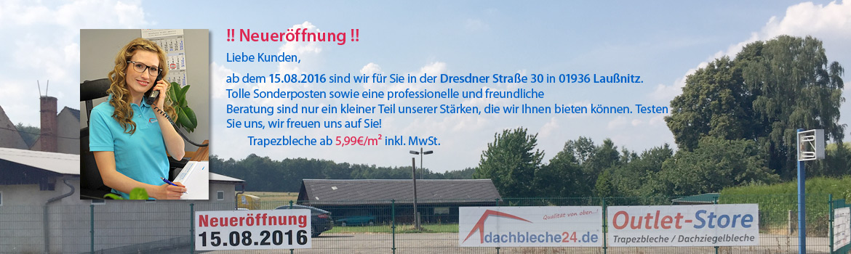 Ab dem 15.08.2016 sind wir für Sie in der Dresdner Straße 30 in 01936 Laußnitz. Tolle Sonderposten sowie eine professionelle und freundliche Beratung sind nur ein kleiner Teil unserer Stärken, die wir Ihnen bieten können. Testen Sie uns, wir freuen uns auf Sie!