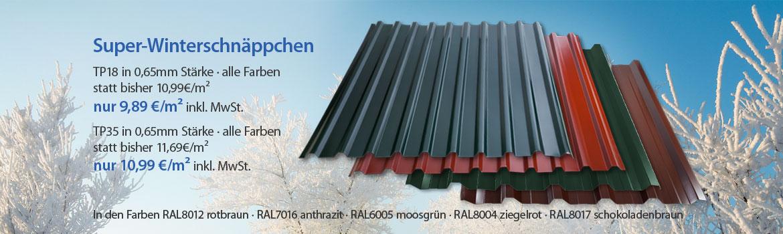 Super-Winterschnäppchen TP18 in 0,65mm Stärke alle Farben nur 9,89€/inkl. MwSt. statt bisher 10,99€/m²  TP35 in 0,65mm Stärke alle Farben nur10,99€/inkl. MwSt. statt bisher 11,69€/m²