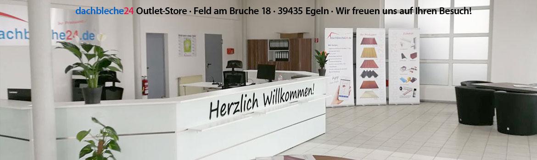dachbleche24 Outlet-Store · Feld am Bruche 18 · 39435 Egeln · Wir freuen uns auf Ihren Besuch!