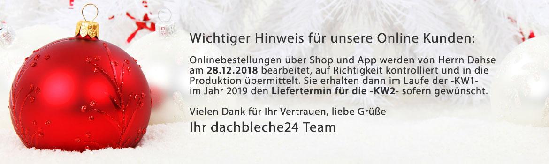 Wichtiger Hinweis für unsere Online Kunden: Onlinebestellungen über Shop und App werden von Herrn Dahse am 28.12.2018 bearbeitet, auf Richtigkeit kontrolliert und in die Produktion übermittelt. Sie erhalten dann im Laufe der -KW1- im Jahr 2019 den Liefertermin für die -KW2- sofern gewünscht.