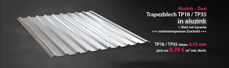 Sonderangebot Trapezblech in aluzink TP18/TP35 jetzt nur 9,74 € /m² in 0,75mm Stärke
